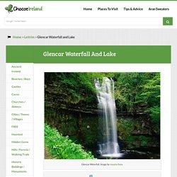 Glencar Waterfall and Lake - Leitrim - Choose Ireland