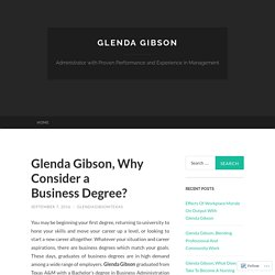 Glenda Gibson, Why Consider a Business Degree?