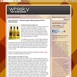 Have just tried ... Glenmorangie LaSanta, Nectar D'Or & Quinta Ruban - a whisky blog for everyone - beginner or connoisseur