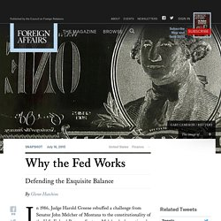 Why the Fed Works