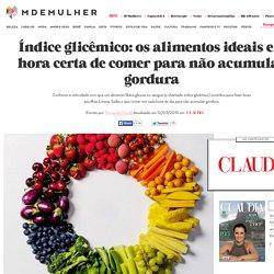 Índice glicêmico: os alimentos ideais e a hora certa de comer para não acumular gordura