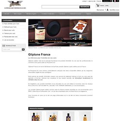 Gliptone France - Gliptone-france.com