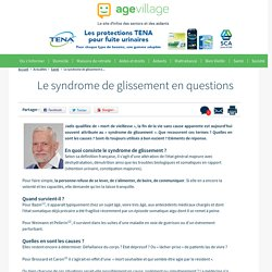 Le syndrome de glissement en questions