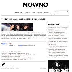 The Glitch Mob annonce la sortie d'un nouvel Ep