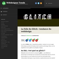 La folie du Glitch : tendance du webdesign