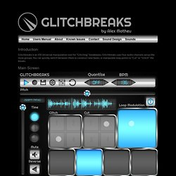 Glitchbreaks Manual