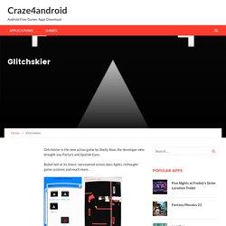 Glitchskier – Craze4android