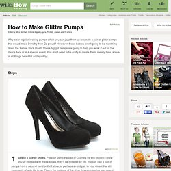How to Make DIY Glitter Pumps: 11 steps (with pictures)