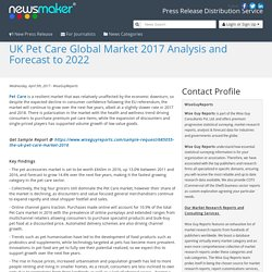 UK Pet Care Global Market 2017 Analysis and Forecast to 2022