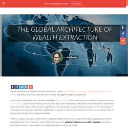 The Global Architecture of Wealth Extraction - /The Rules