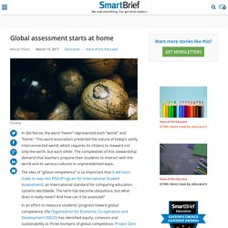 Global assessment starts at home