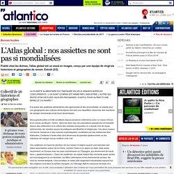 L'Atlas global : nos assiettes ne sont pas si mondialisées