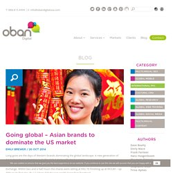Going global – Asian brands to dominate the US market