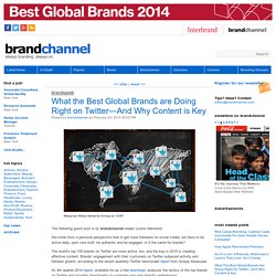 What the Best Global Brands are Doing Right on Twitter—And Why Content is Key