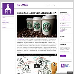 Global Capitalism with a Human Face? « AC VOICE