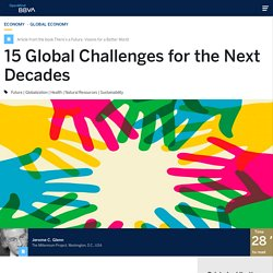15 Global Challenges for the Next Decades, by Jerome C. Glenn