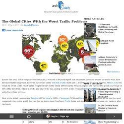 The Global Cities With the Worst Traffic Problems