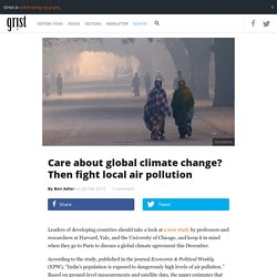 Care About Global Climate Change? Then Fight Local Air Pollution
