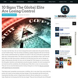 10 Signs The Global Elite Are Losing Control