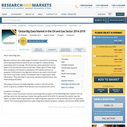 Global Big Data Market in the Oil and Gas Sector 2014-2018