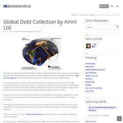 Global Debt Collection by Amril Ltd