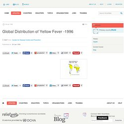 RELIEFWEB - 1996 - Global Distribution of Yellow Fever -1996