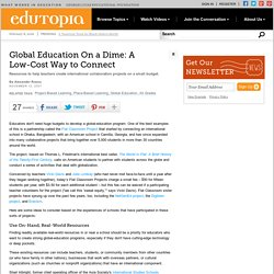 Global Education On a Dime: A Low-Cost Way to Connect
