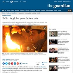 IMF cuts global growth forecasts