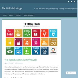 The Global Goals: get involved! – Mr. Hill's Musings