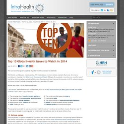 Top 10 Global Health Issues to Watch in 2014