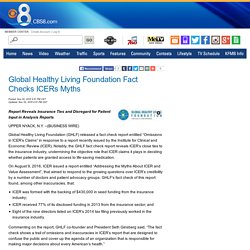 Global Healthy Living Foundation Fact Checks ICERs Myths