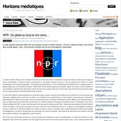 NPR : Du global au local et vice versa…