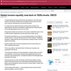 Global income equality now back at 1820s levels: OECD