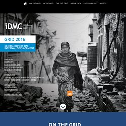 IDMC Grid 2016 - Global Report on Internal Displacement