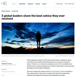 5 global leaders share the best advice they ever received