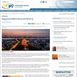 Global Leadership: Hegemony Shift in Times of COVID-19