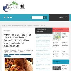 Activités Fab lab pour enfants - Global et Local