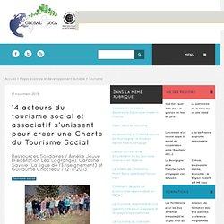 '4 acteurs du tourisme social et associatif s'unissent pour créer une Charte du Tourisme Social