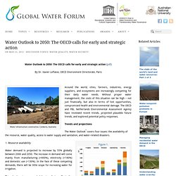 Water Outlook to 2050: The OECD calls for early and strategic action