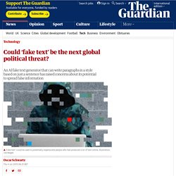 Could 'fake text' be the next global political threat?
