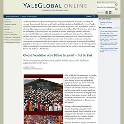 Global Population Of 10 Billion By 2100? – Not So Fast
