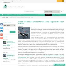 Global Multi-Rotor Drone Market Research Report - Bisresearch