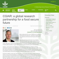CGIAR 19/09/12 CGIAR: a global research partnership for a food secure future