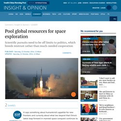Pool global resources for space exploration