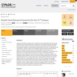 PLOS 04/11/15 Global Food Demand Scenarios for the 21st Century