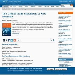 The Global Trade Slowdown: A New Normal?