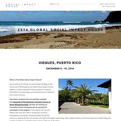 2014 Global Social Impact House — Social Impact House