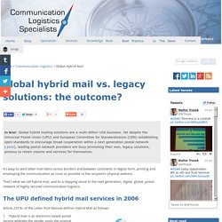 Global Hybrid Mail vs. Legacy Solutions: The Outcome?
