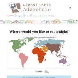 Global Table Adventure | Eat your way around the world