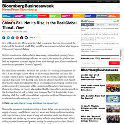 China's Fall, Not Its Rise, Is the Real Global Threat: View
